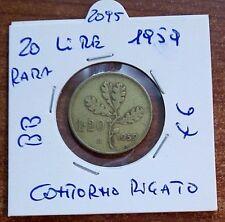 RARA 20 LIRE BRONZO/MAGNESIO CONTORNO RIGATO DATA 1959 N.2095