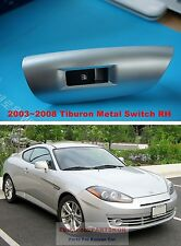 For 2003-2008 HYUNDAI TIBURON COUPE Window Switch Set Metal Silver RH Genuine