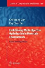 Evolutionary Multi-Objective Optimization in Uncertain Environments : Issues...