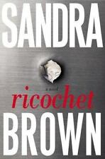 Sandra Brown Book Ricochet Hardcover 2006