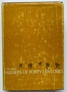 1972 Farmers Of Forty Centuries, F H King, w 248 PLATES, FREE EXPRESS AUST