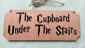 Harry Potter Real Wood Sign  Cupboard Under the Stairs. Or custom text option
