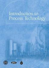 Introduction to Process Technology (Trade Cloth)