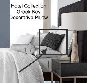 NEW Hotel Collection Greek Key (1) Decroative Pillow $135 #b19