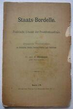 Staats-Bordelle. Praktische Lösung der Prostitutionsfrage Hülsmeyer. 1892