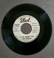 VINYL RECORDS 45 TONY MARTIN AS LONG AS SHE NEEDS ME I'LL BE SEEING YOU PROMO