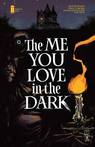 The Me You Love In The Dark #1 | Select Covers | Image Comics 2021 NM