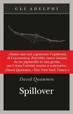 Spillover. L'evoluzione delle Pandemie di David Quammen (2017, Paperback)