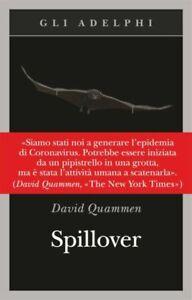 Spillover. L'evoluzione delle Pandemie di David Quammen