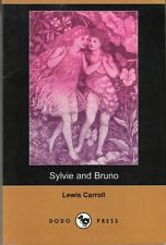 Sylvie and Bruno : Lewis Carroll