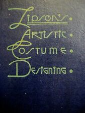 """Vintage 1941 """"Lipson's Artistic Costume Designing"""" Book w/ Lots of Sketches  *"""