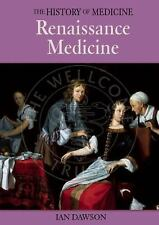Renaissance Medicine (History of Medicine (Enchanted Lion Books).)-ExLibrary