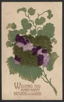Velvet Flowers. Wishing you Many Happy Returns of the Day. 1911 Posted Postcard