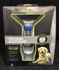 FURminator Vacuum Accessory, Fits S,M,L deSHEDDING TOOLS - New! Fast Shipping!