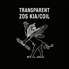 Zos Kia / Coil -Transparent  CD  Cold Spring  CSR230 Industrial,Experimental New