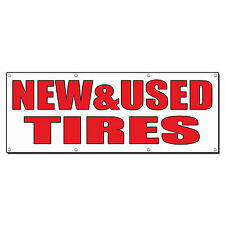 NEW& USED TIRES Auto Body Shop Car Repair Banner Sign 4 ft x 2 ft /w 4 Grommets