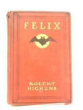 Felix (Robert Hitchens - 1903) (ID:19931)