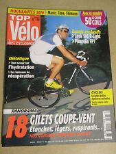 TOP VELO N°148: JUILLET 2009: DIETETIQUE - 18 GILETS COUPE VENT - PINARELLO FP7