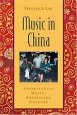 Music in China: Experiencing Music, Expressing Culture Includes CD Global Music