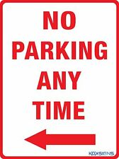 NO PARKING ANY TIME SIGN ( LEFT ARROW )  -  VARIOUS SIZES SIGN & STICKER OPTIONS