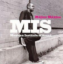 Mexican Institute Of Sound-Mejico Maxico  CD NEW