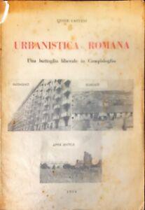 URBANISTICA ROMANA - LEONE CATTANI - RESOCONTI STENOGRAFICI 1954