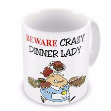 Beware Crazy Dinner Lady Funny Novelty Gift Mug