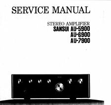 SANSUI AU-5900 AU-6900 AU-7900 Stéréo AMP service manual Inc Schems Imprimé ENG