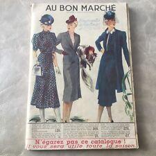 AU BON MARCHE - Important Catalogue Eté 1939 Mode