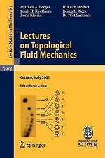 Lectures on Topological Fluid Mechanics: Lectures given at the C.I.M.E. Summer S