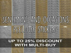 Sentiment & Occasions Peel Off Outline Stickers for card making Gold or Silver