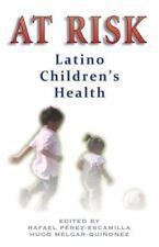 At Risk: Latino Children's Health