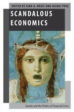 Oxford Studies in Gender and International Relations: Scandalous Economics :...