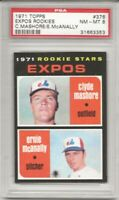 SET BREAK -1971 TOPPS # 376 EXPOS ROOKIES, PSA 8 NM-MT, MASHORE/MCANALLY L@@K