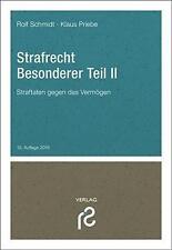 Strafrecht Besonderer Teil II von Rolf Schmidt (2016, Taschenbuch)