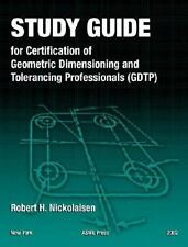 Study Guide for Certification of Geometric Dimensioning and Tolerancing Profe...
