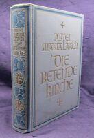 Abtei Maria Laach Die betende Kirche 1924 Ein Liturgisches Volksbuch Glaube js