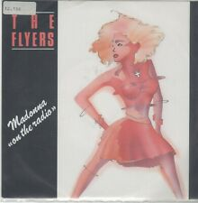 The Flyers---Madonna on the Radio--- 45