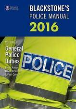 Blackstone's Police Manual Volume 4: General Police Duties 2016-ExLibrary