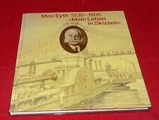 Max Eyth 1836-1906 Mein Leben in Skizzen