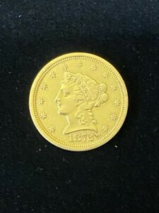 1872-S $2.5 Liberty Gold Coin.! Uncertified.! NR.!