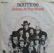 "7"" 1978 RARE ! ASLEEP AT THE WHEEL : Route 66 /VG+"