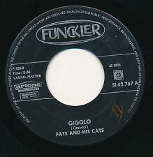 "FATS AND HIS CATS 45 TOURS 7"" GIGOLO"
