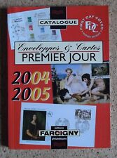 Catalogue Envelopes & Cards premier day 2004/2005 - Editions Farcigny