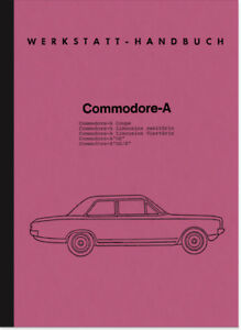 Opel Commodore A Cope Limousine GS GS/E Reparaturanleitung Werkstatthandbuch