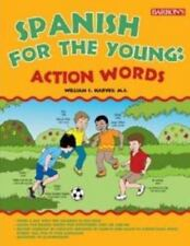 Spanish for the Young: Action Words!, Harvey M.S., William C., Good Book