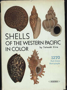 SHELLS OF THE WESTERN PACIFIC IN COLOR by T. Kira 1962