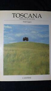 Wulf Ligges: Toscana Immagini di una terra. Cantini, 1988