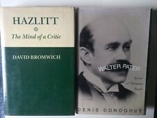 Walter Pater by Denis Donoghue and Hazlitt by David Bromwich