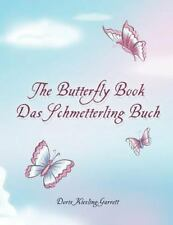 The Butterfly Book Das Schmetterling Buch (Paperback or Softback)